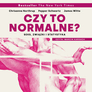 okładka Czy to normalne?, Audiobook | Chrisanna Northrup, Pepper Schwartz, James Witte