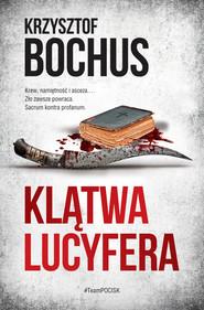okładka Klątwa Lucyfera, Ebook | Krzysztof Bochus