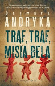 okładka Trąf,trąf misia bela, Ebook | Dagmara  Andryka