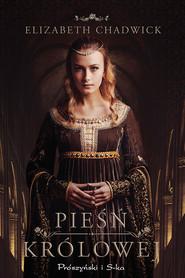 okładka Pieśń królowej, Ebook | Elizabeth Chadwick