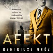 okładka Afekt, Audiobook | Remigiusz Mróz