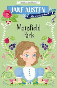 okładka Klasyka dla dzieci. Mansfield Park, Ebook | Jane Austen