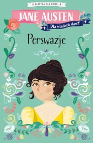 okładka Klasyka dla dzieci. Perswazje, Ebook | Jane Austen
