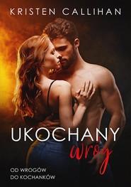 okładka Ukochany wróg, Ebook | Kristen  Callihan