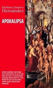 okładka Apokalipsa, Książka | Emiliano Jimenez Hernandez