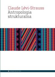 okładka Antropologia strukturalna, Książka   Levi-Strauss Claude