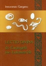 okładka Lectio Divina do Ewangelii św. Łukasza 4 Kobiety misja i królestwo Boże (rozdz. 8-11), Książka | Innocenzo Gargano