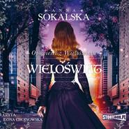 okładka Opowieści z Wieloświata. Tom 4. Wieloświat, Audiobook | Anna Sokalska