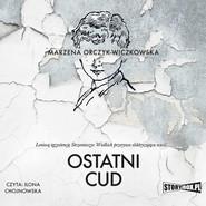 okładka Ostatni cud, Audiobook | Marzena Orczyk-Wiczkowska