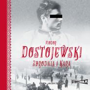 okładka Zbrodnia i kara, Audiobook | Fiodor Dostojewski