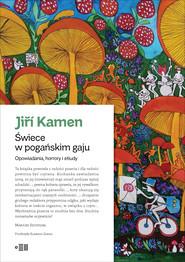 okładka Świece w pogańskim gaju, Ebook | Kamen Jiří