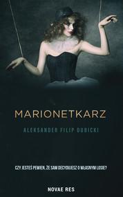 okładka Marionetkarz, Ebook | Aleksander Filip Dubicki