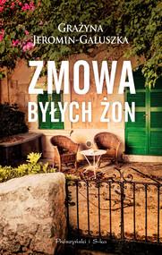 okładka Zmowa byłych żon, Ebook | Grażyna Jeromin-Gałuszka