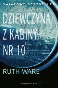 okładka Dziewczyna z kabiny numer 10, Ebook | Ruth Ware