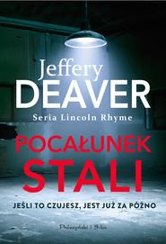 okładka Pocałunek stali, Ebook | Jeffery Deaver