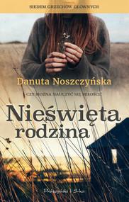 okładka Nieświęta rodzina, Ebook   Danuta Noszczyńska