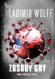 okładka Zasady Gry, Ebook | Vladimir Wolff