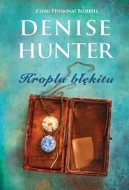 okładka Kropla błękitu. , Ebook | Denise Hunter