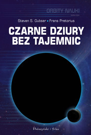 okładka Czarne dziury bez tajemnic, Ebook   Frans Pretorius, Steven S. Gubser