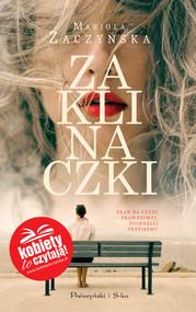okładka Zaklinaczki, Ebook   Mariola Zaczyńska