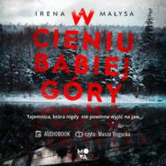 okładka W cieniu Babiej Góry, Audiobook | Małysa Irena