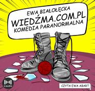 okładka Wiedźma.com.pl, Audiobook | Ewa Białołęcka