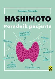 okładka Hashimoto. Poradnik pacjenta, Ebook | Katarzyna Ślubowska