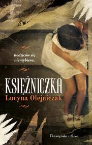 okładka Księżniczka, Ebook | Lucyna Olejniczak