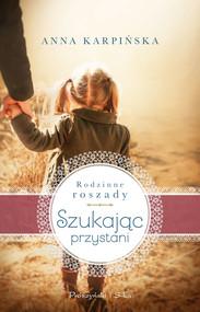 okładka Szukając przystani, Ebook | Anna Karpińska
