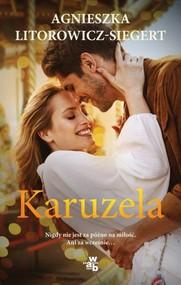 okładka Karuzela, Książka | Agnieszka Litorowicz-Siegert