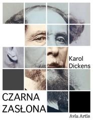 okładka Czarna zasłona, Ebook | Karol  Dickens