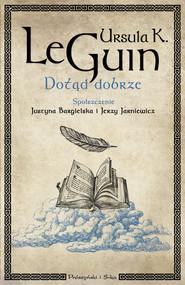 okładka Dotąd dobrze, Ebook | Ursula K. Le Guin