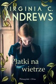 okładka Płatki na wietrze, Ebook | Virginia C. Andrews