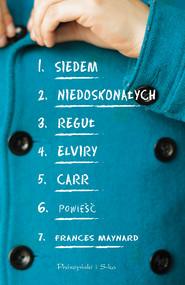 okładka Siedem niedoskonałych reguł Elviry Carr, Ebook | Frances Maynard