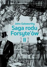 okładka Saga rodu Forsyte`ów.Tom 2, Ebook | John Galsworthy