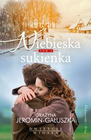 okładka Niebieska sukienka, Ebook | Grażyna Jeromin Gałuszka