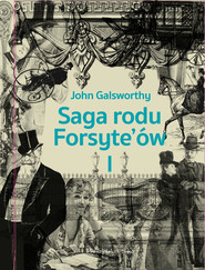 okładka Saga rodu Forsyte`ów. Tom 1, Ebook | John Galsworthy