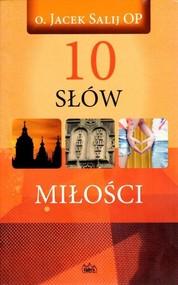 okładka 10 Słów miłości, Książka | Salij Jacek