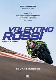 okładka Valentino Rossi, Książka | Barker Stuart