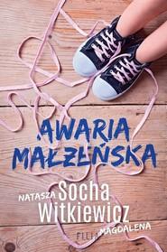 okładka Awaria małżeńska, Książka | Natasza  Socha, Magdalena Witkiewicz