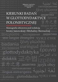 okładka Kierunki badań w glottodydaktyce polonistycznej, Książka | Iwona Janowska