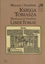 okładka Księga Tobiasza, Książka | z Vendome Mateusz