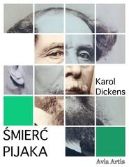 okładka Śmierć pijaka, Ebook | Karol  Dickens