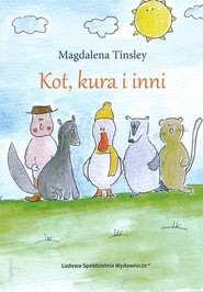 okładka Kot kura i inni, Książka | Tinsley Magdalena