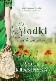 okładka Słodki smak marzeń, Książka | Aneta Krasińska