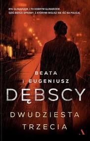 okładka Dwudziesta trzecia, Książka | Beata Dębska, Eugeniusz Dębski