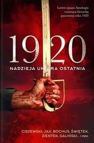 okładka 1920 Nadzieja umiera ostatnia, Książka |