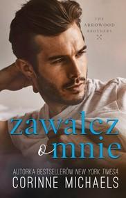 okładka Zawalcz o mnie, Książka | Michaels Corinne