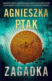 okładka Zagadka, Książka   Ptak Agnieszka