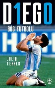 okładka Diego Bóg futbolu, Książka | Ferrer Julio